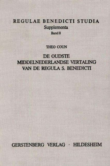 De oudste Middelnederlandse vertaling van de Regula S. Benedicti