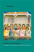 Die Feier der hl. Eucharistie