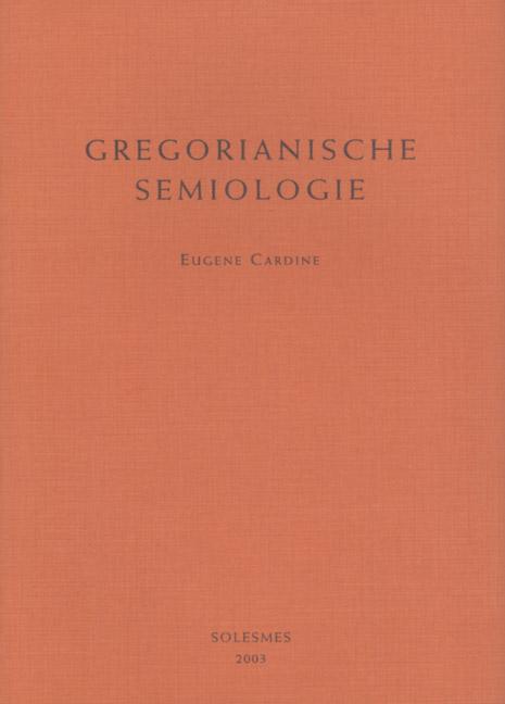 Gregorianische Semiologie