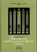 Handbuch der Geschichte der Evangelischen Kirche in Bayern