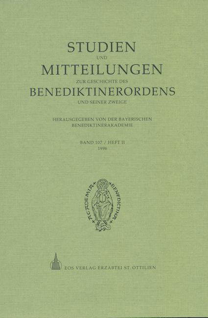 Studien und Mitteilungen zur Geschichte des Benediktinerordens 107 (1996/2)
