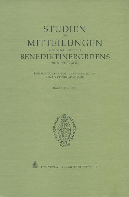Studien und Mitteilungen zur Geschichte des Benediktinerordens 110 (1999)