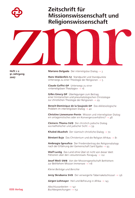 Zeitschrift für Missionswissenschaft und Religionswissenschaft 91 (2007/1-2)