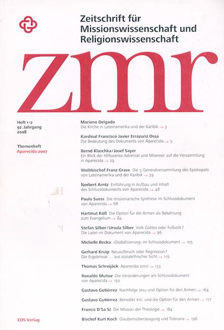 Zeitschrift für Missionswissenschaft und Religionswissenschaft 92 (2008/1-2)