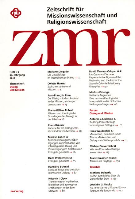 Zeitschrift für Missionswissenschaft und Religionswissenschaft 99 (2015/1-2)
