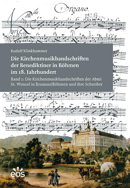 Die Kirchenmusikhandschriften der Benediktiner in Böhmen im 18. Jahrhundert