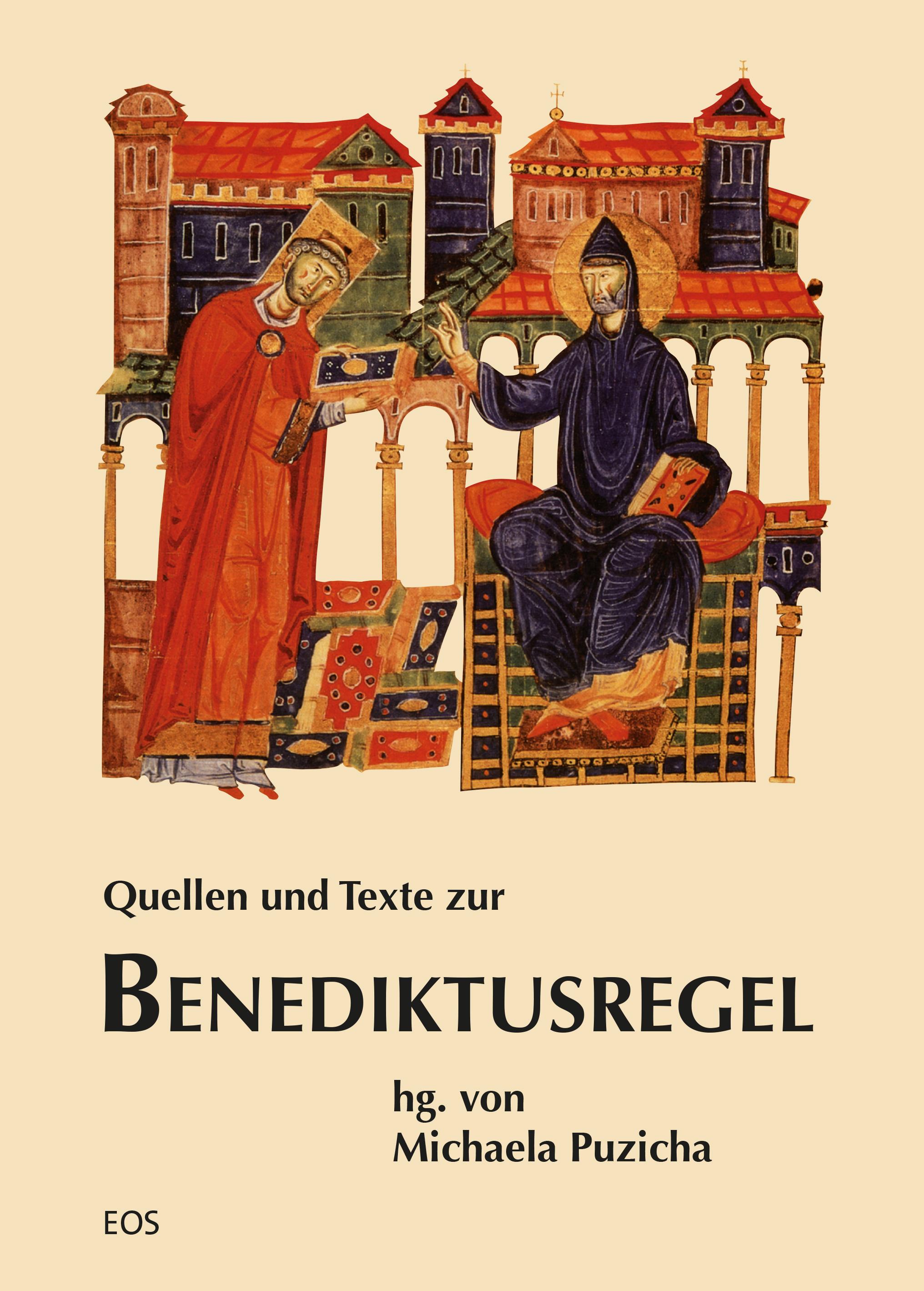 Quellen und Texte zur Benediktusregel (ebook)