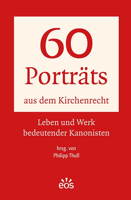 60 Porträts aus dem Kirchenrecht