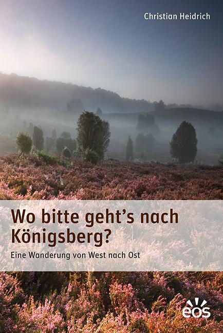 Wo bitte geht's nach Königsberg?
