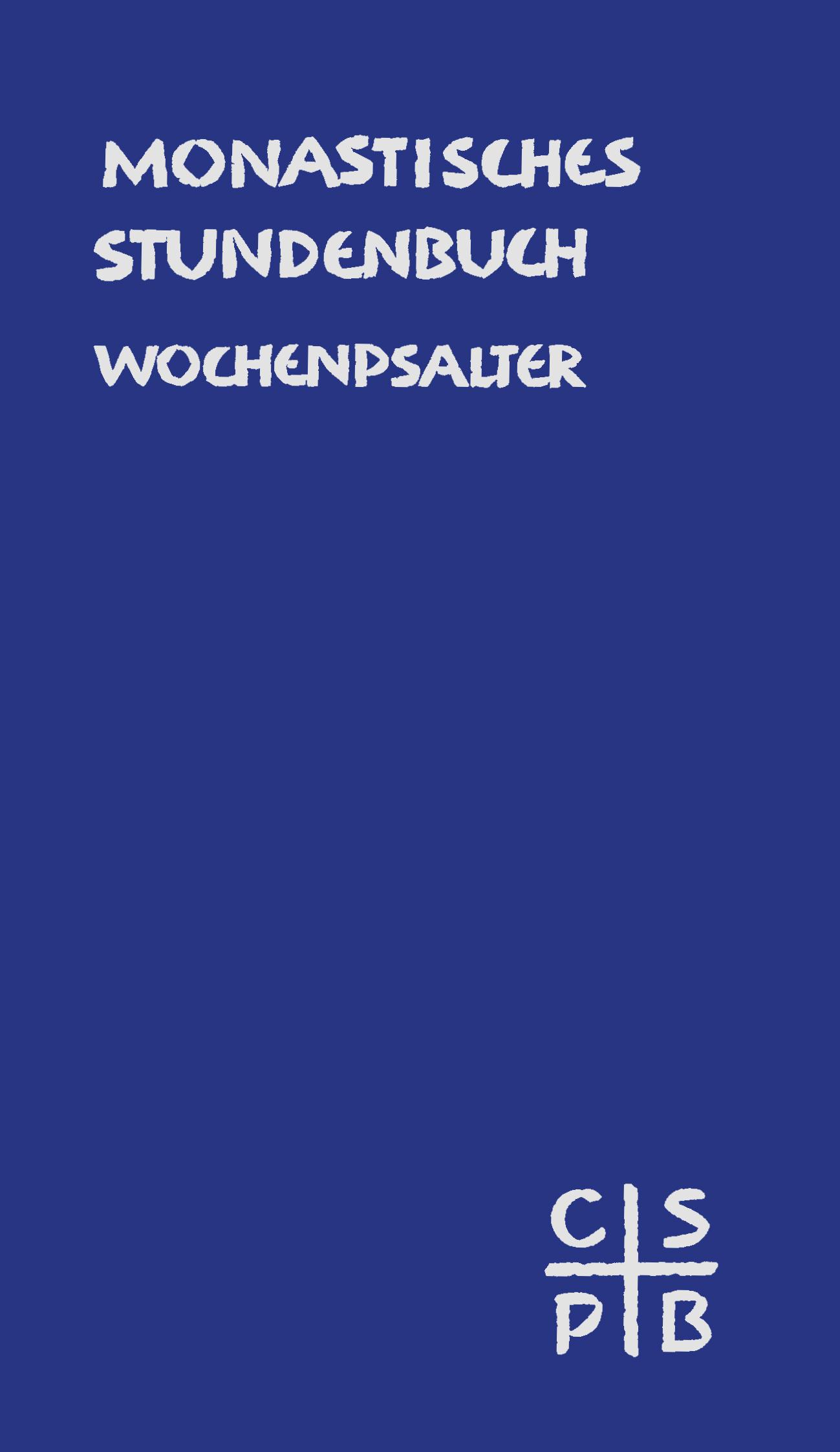 Monastisches Stundenbuch – Wochenpsalter (ebook)