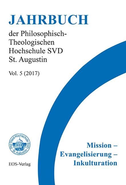 Jahrbuch der Philosophisch-Theologischen Hochschule SVD St. Augustin, vol. 5 (2017)