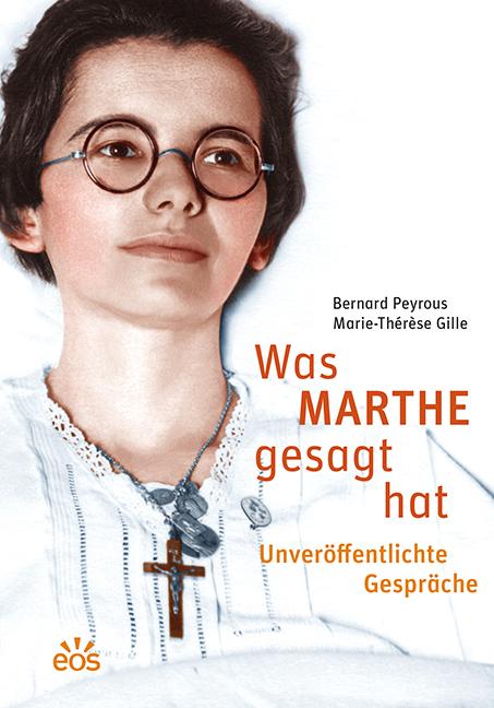 Was Marthe gesagt hat