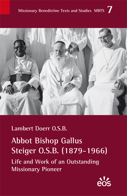Abbot Bishop Gallus Steiger O.S.B. (1879-1966)