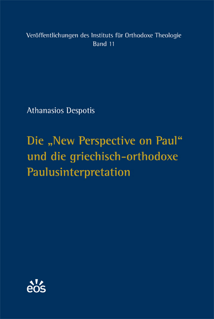 "Die ""New Perspective on Paul"" und die griechisch-orthodoxe Paulusinterpretation"