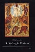 Schöpfung in Christus