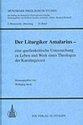 Der Liturgiker Amalarius