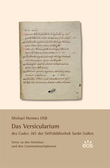 Das Versicularium des Codex 381 der Stiftsbibliothek St. Gallen