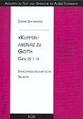 """Klippenabsturz zu Gott"" – Gen 22,1-19"
