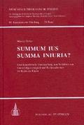 Summum ius – summa Iniuria?