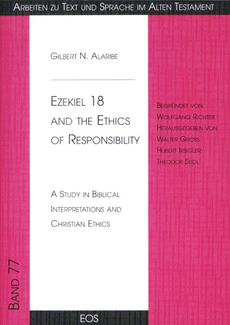 Ezekiel 18 and the Ethics of Responsibility