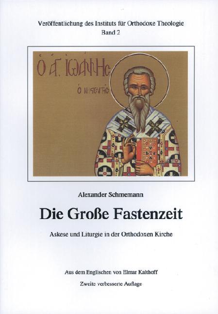 Die Große Fastenzeit