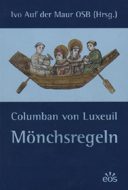 Columban von Luxeuil: Mönchsregeln (ebook)
