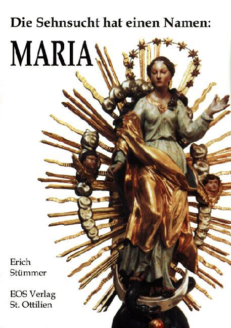Die Sehnsucht hat einen Namen: Maria