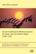 Die zen-buddhistische Meditationspraxis des Zazen nach Zen-Meister Dogen