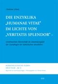 """Die Enzyklika """"Humanae vitae"""" im Lichte von """"Veritatis splendor"""""""