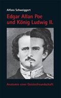 Edgar Allan Poe und König Ludwig II.