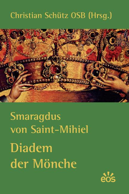 Smaragdus von Saint-Mihiel: Diadem der Mönche