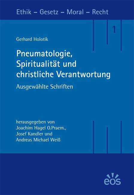 Pneumatologie, Spiritualität und christliche Verantwortung