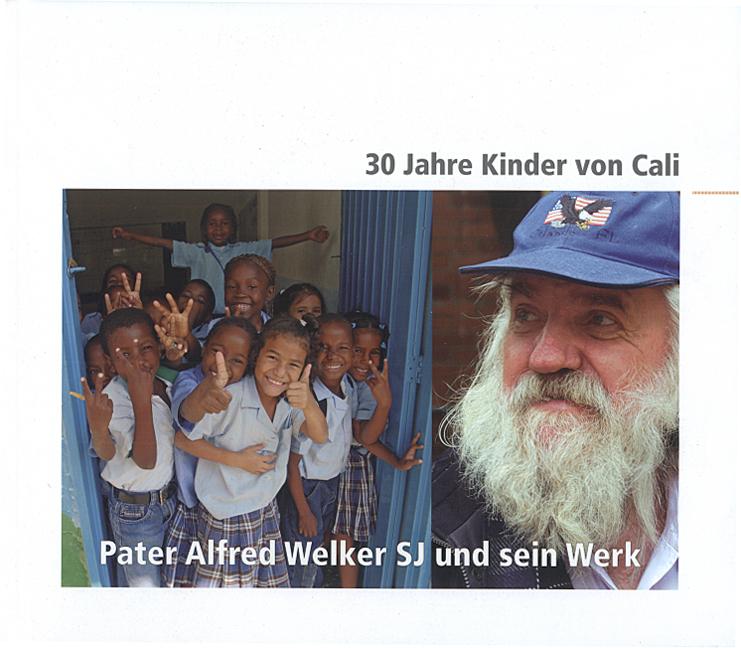 30 Jahre Kinder von Cali – Pater Alfred Welker SJ und sein Werk