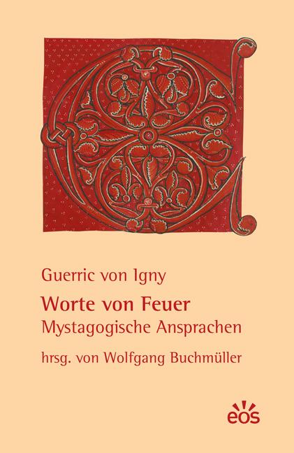 Guerric von Igny: Worte von Feuer
