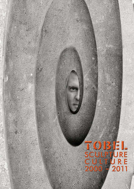 Tobel – Sculpture Culture 2000-2011