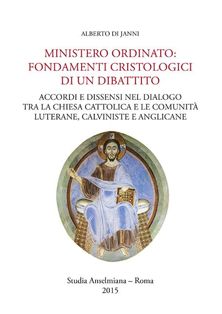 Ministero ordinato: Fondamenti cristologici di un dibattito