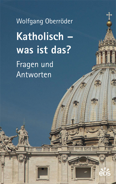 Katholisch – Was ist das?