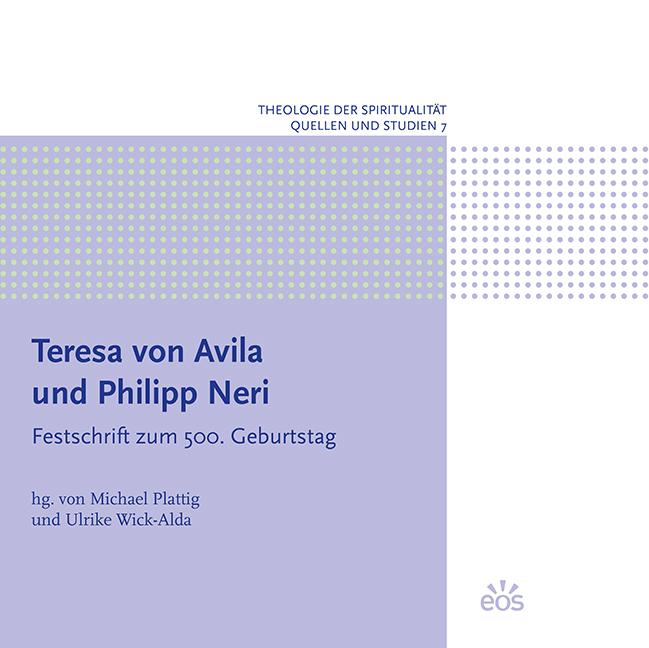 Teresa von Avila und Philipp Neri