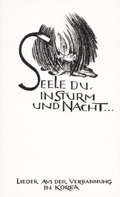 Seele Du, in Sturm und Nacht...