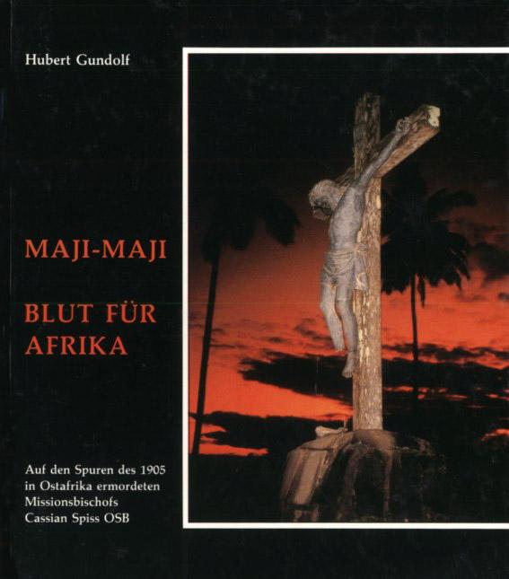 Maji-Maji – Blut für Afrika