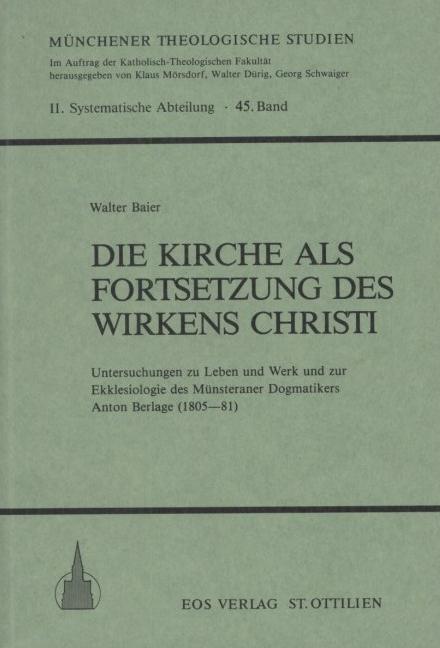 Die Kirche als Fortsetzung des Wirkens Christi