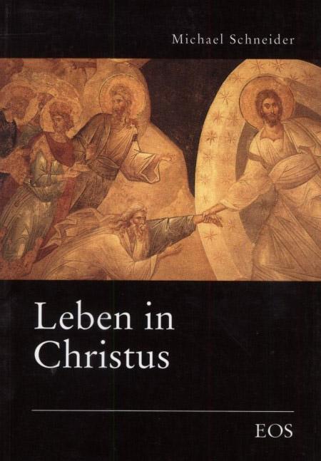 Leben in Christus