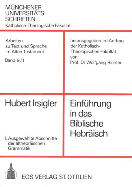 Ausgewählte Abschnitte der althebräischen Grammatik