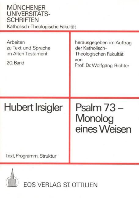 Psalm 73 – Monolog eines Weisen