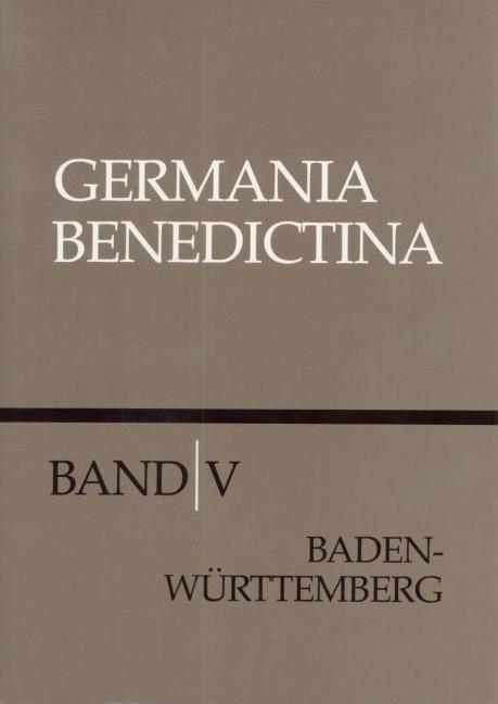 Die Benediktinerklöster in Baden-Württemberg