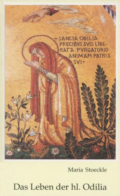 Das Leben der heiligen Odilia
