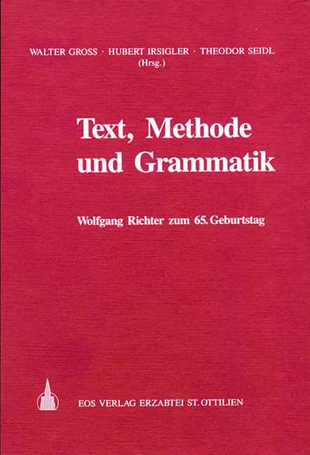 Text, Methode und Grammatik