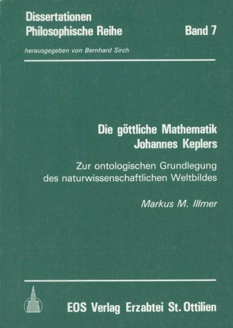 Die göttliche Mathematik Johannes Keplers