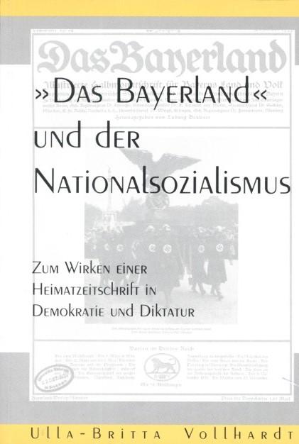 """""""Das Bayerland"""" und der Nationalsozialismus"""