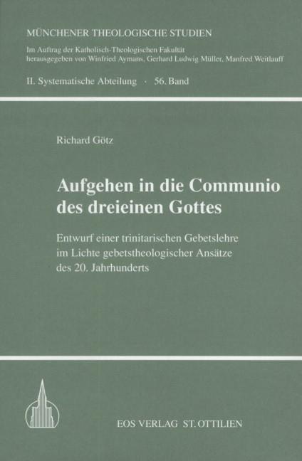 Aufgehen in die Communio des dreieinen Gottes